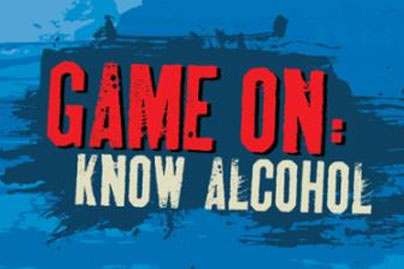 Game On - Know Alcohol