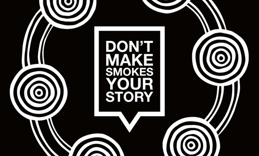 Don't Make Smokes Your Story